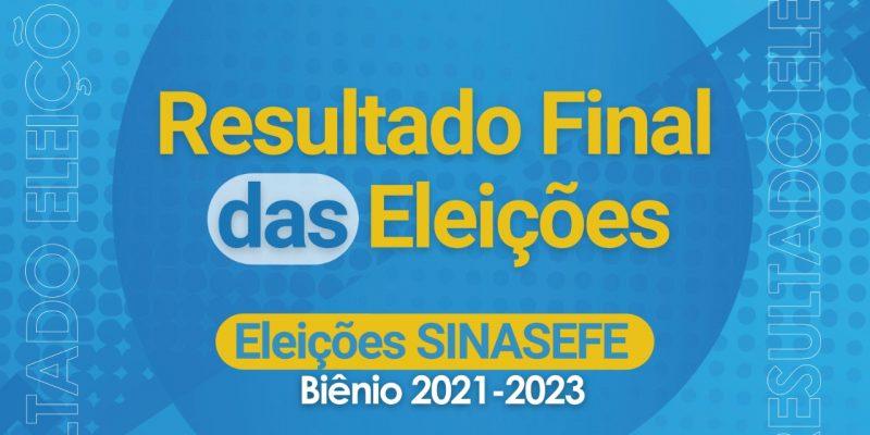 <center>RESULTADO FINAL ELEIÇÕES SINASEFE JANUÁRIA BIÊNIO 2021/2023 PARA DIRETORIA EXECUTIVA E CONSELHO FISCAL